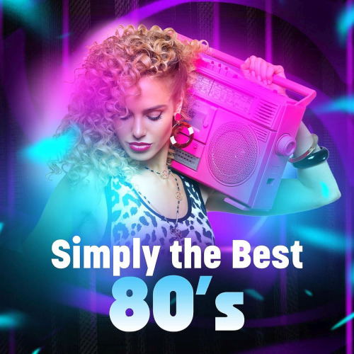 Simply The Best 80s (2020)