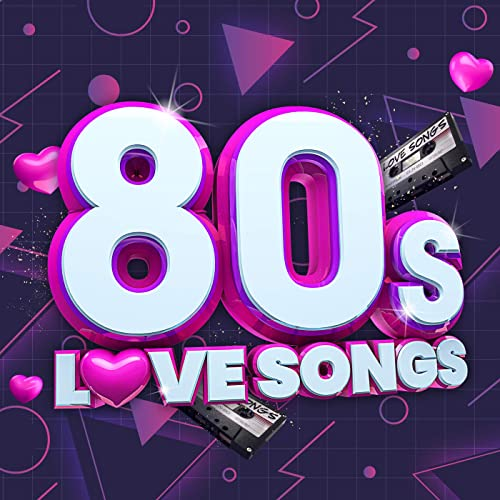 Various Artists - 80s Love Songs (2021)