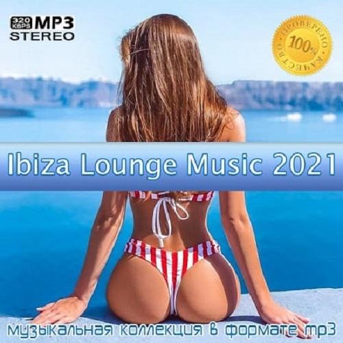 Ibiza Lounge Music 2021 (2021)