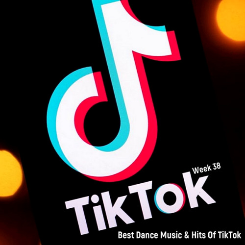 VA - TikTok Dance 2020 Best Dance Music & Hits Of TikTok [Week 38] (2020)