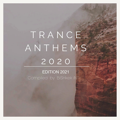VA - New Trance Music 2020 Trance Anthems (2020)