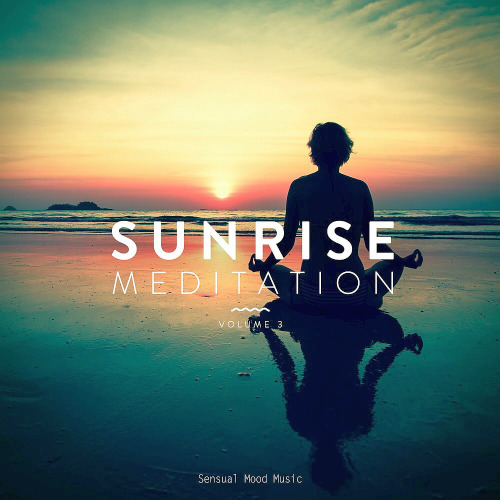 Sunrise Meditation Vol. 3 (2020)