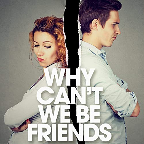 Various Artists - Why Can't We Be Friends_ (2021)