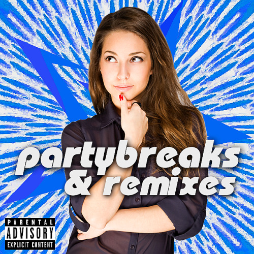 Partybreaks and Remixes 2018 All In One April 004 (2020)