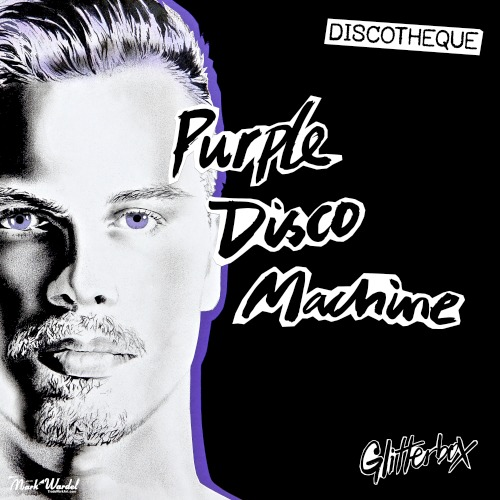 Purple Disco Machine Glitterbox - Discotheque (2019)