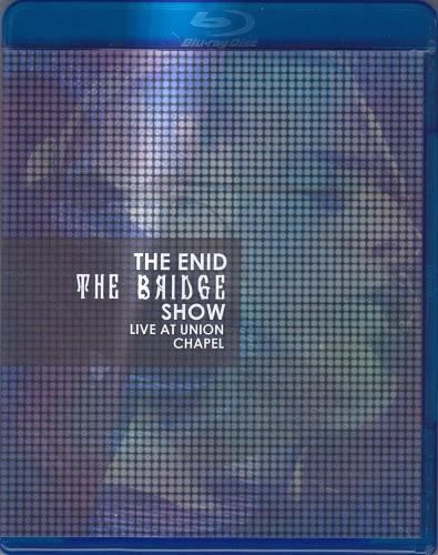 The Enid - The Bridge Show - Live At Union Chapel (2015)