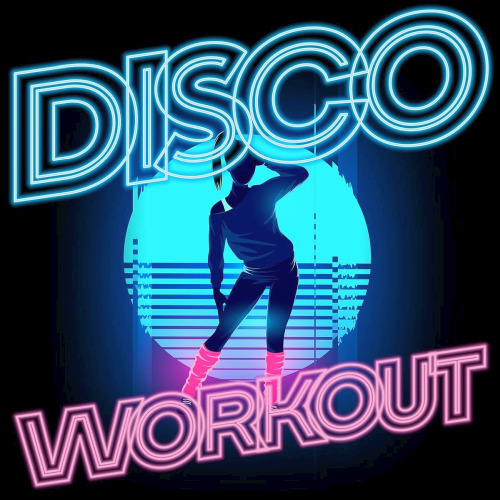 Various Artists - Disco Workout (2020)