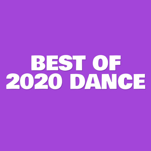 Various Artists - Best Of 2020 Dance (2020)