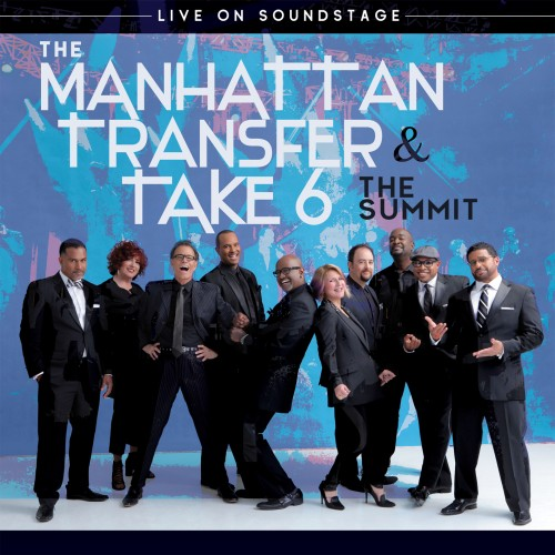 The Manhattan Transfer & Take 6 The Summit - Live Soundstage (2018) BDRip 720p