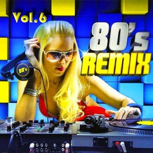 VA - Disco Remix 80s Vol. 6 (2021)