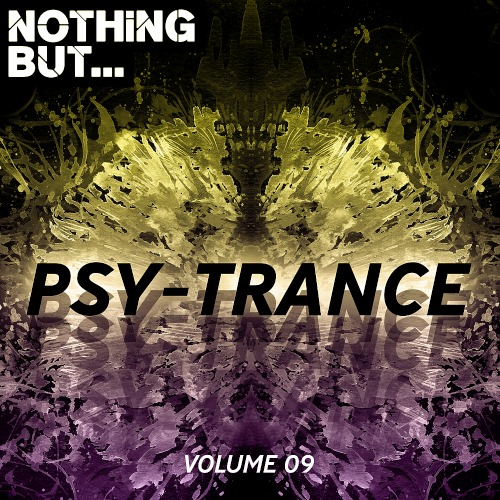 Nothing But... Psy Trance Vol. 09 (2019)