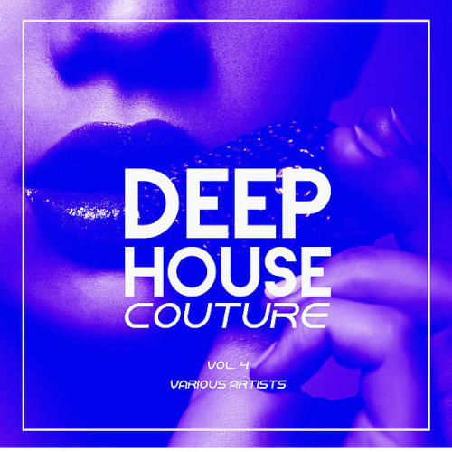 Deep-House Couture Vol. 4 (2020)