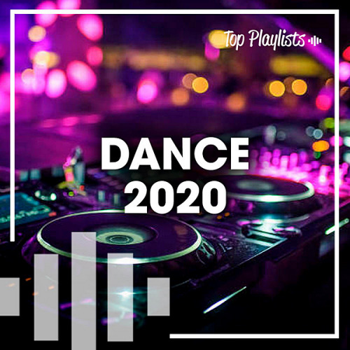 VA - Dance 2020 Hits Top Playlists (2020)