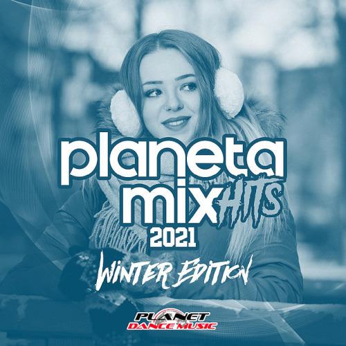 Planeta Mix Hits 2021 Winter Edition (2020)