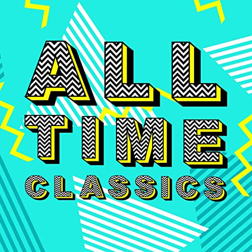 Various Artists - All Time Classics (2021)