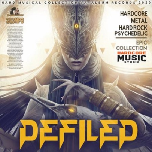 VA - Defiled Hardcore Collection (2020)