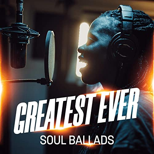 VA - Greatest Ever Soul Ballads (2021)