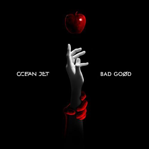 Ocean Jet - BAD GOOD (2020)