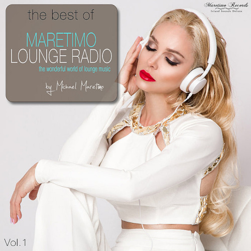 The Best Of Maretimo Lounge Radio Vol. 1 (The Wonderful World of Lounge Music)