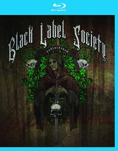 Black Label Society - Unblackened (2013)