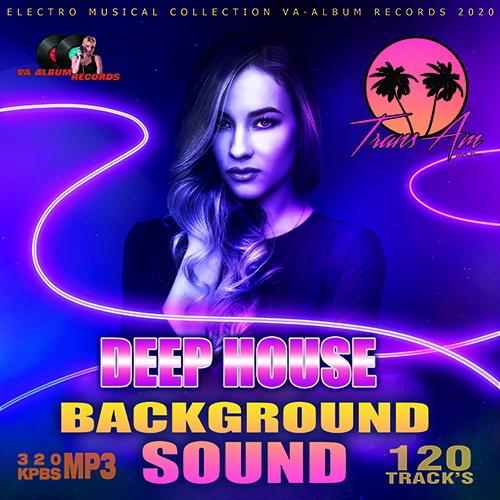 Deep House Background Sound (2020)