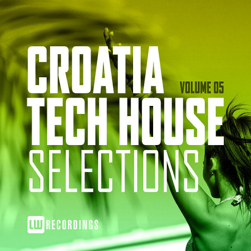 Croatia Tech House Selections Vol. 05 (2020)