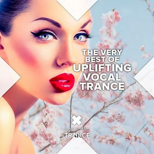 THE VERY BEST OF UPLIFTING VOCAL TRANCE (2019)