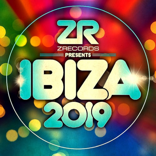 Z Records Presents Ibiza 2K19 (2019)