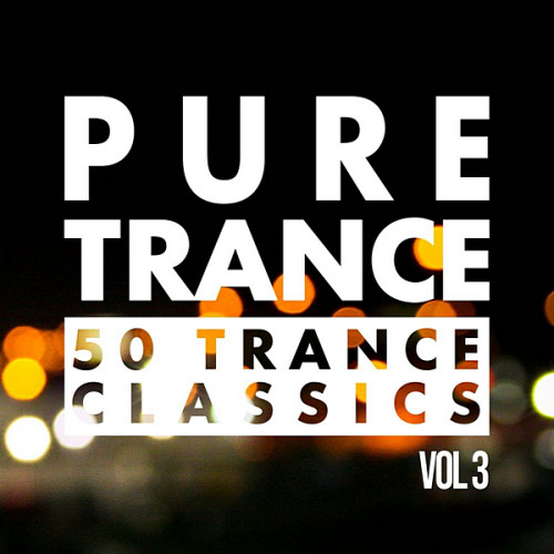 VA - Pure Trance Vol.3 50 Trance Classics (2020) MP3