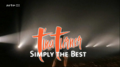 Tina Turner - Simply The Best (2011) HDTV