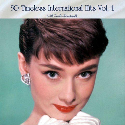 50 Timeless International Hits Vol. 1