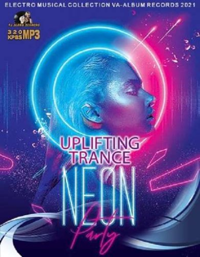 VA - Neon Uplifting Trance Party (2021)