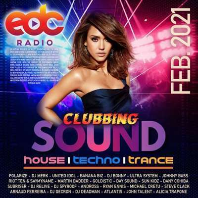 VA - EDC Radio Clubbing Sound (2021)