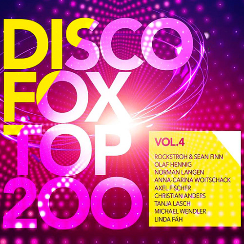 Discofox Top 200 Vol. 4 (2020