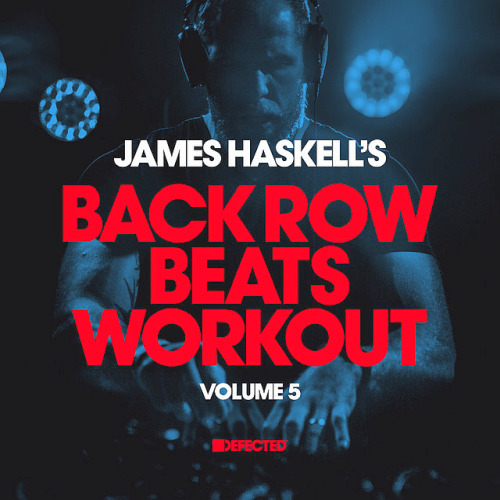 James Haskell - James Haskells Back Row Beats Workout Vol. 5 (2021)