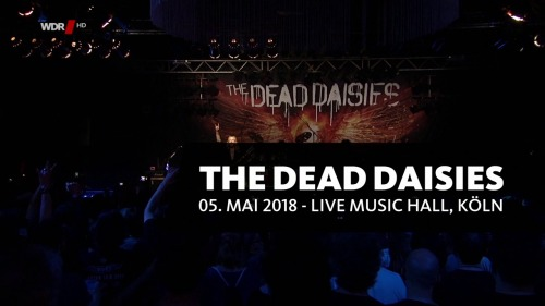 The Dead Daisies - Live In Cologne (2018)