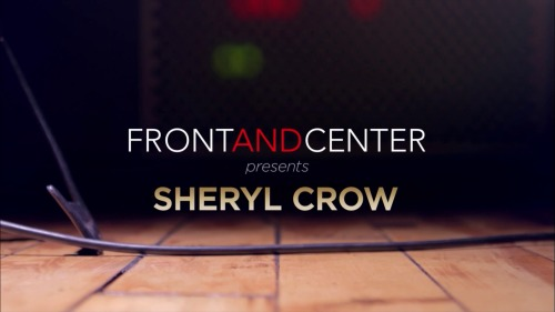 Sheryl Crow - Front And Center (2017) HDTV