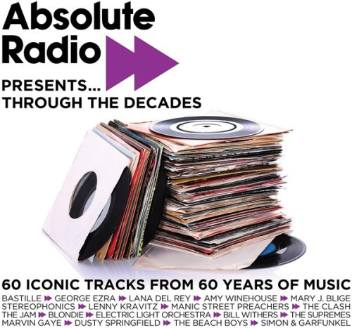 VA - Absolute Radio Presents Through The Decades (3CD) (2021)