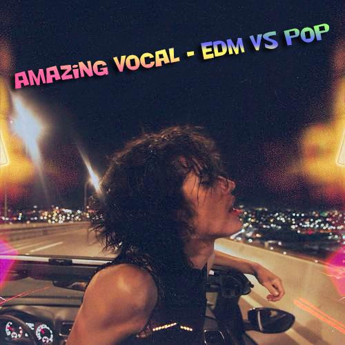 VA - Amazing Vocal - EDM vs Pop (2021)