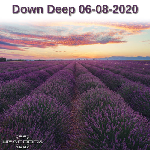 Headdock - Down Deep 06-08-2020